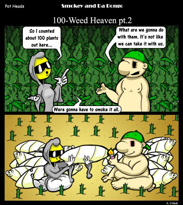 100-Weed Heaven Part 2