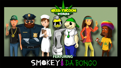 WeedTycoon Smokey and Da Bongo